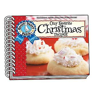 Our Favorite Christmas Recipes Cookbook - Over 60 of Our Favorite Chri