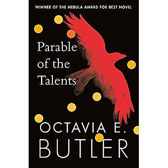 Parable of the Talents - A Nebula Award-winning novel of a terrifying