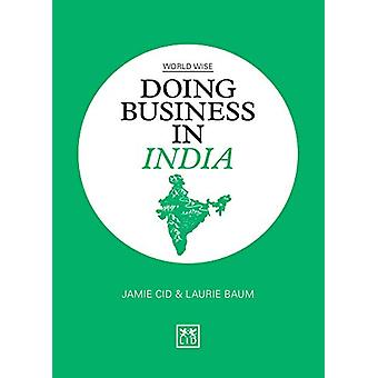 Doing Business in India by Jamie Cid - 9781912555345 Book