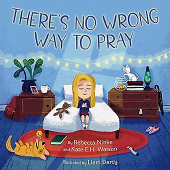 There's No Wrong Way to Pray by Rebecca Ninke - 9781506449326 Book