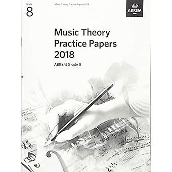 Music Theory Practice Papers 2018 - ABRSM Grade 8 - 9781786012180 Livre
