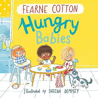 Hungry Babies by Fearne Cotton - 9781783447589 Book