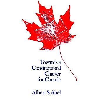 Towards a Constitutional Charter for Canada (Heritage)