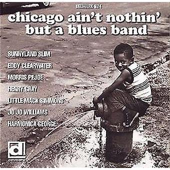 Chicago no es nada pero a B - Chicago no es nada pero un azul [CD] USA importar