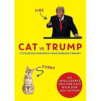 Cat vs Trump An intelligence test for cats with low selfesteem