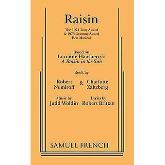 Raisin by Robert Nemiroff - 9780573680861 Book