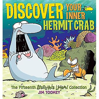 Discover Your Inner Hermit Crab - The Fifteenth Shermans Lagoon Collec