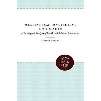 Messianismo - Misticismo - e Magia - Uma Análise Sociológica do Judeu