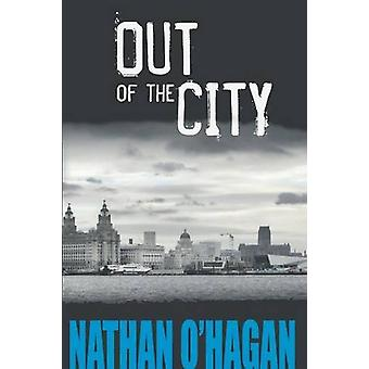 Out of the City by Nathan O'Hagan - 9780993481161 Book