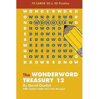 Wonderword Treasury 12 by David Ouellet - 9781449481650 Book