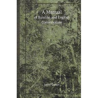 A Manual of Russian and English Conversation by Julius Cornet - 97855
