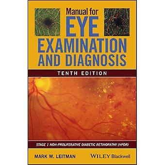 Manual for Eye Examination and Diagnosis by Mark Leitman