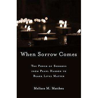 When Sorrow Comes by Melissa M. Matthes