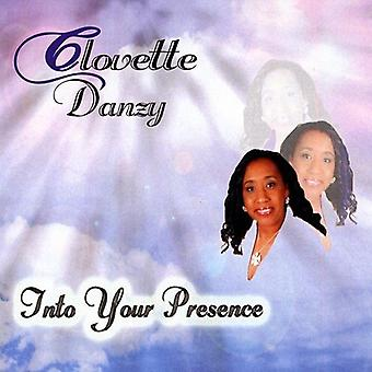 Clovette Danzy - Into Your Presence [CD] USA import