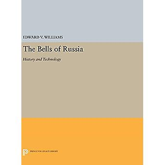 The Bells of Russia - History and Technology by Edward V. Williams - 9