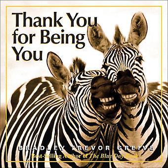 Tack för att du är du av Bradley Trevor Greive