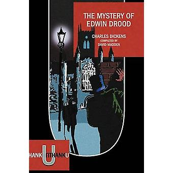 The Mystery of Edwin Drood Completed by David Madden by Dickens & Charles
