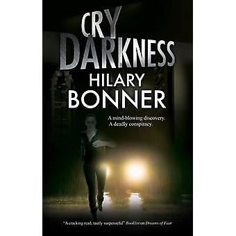 Cry Darkness by Hilary Bonner
