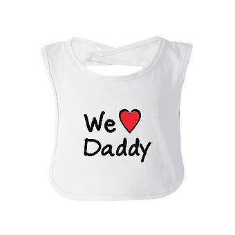 Wir lieben Papa weiß niedlichen Baby Lätzchen Baumwolle Väter Tag Geschenke für Papa