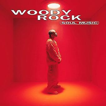 Woody Rock - Soul Music [CD] USA import