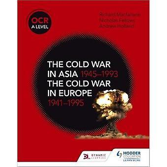 OCR en nivå historie - den kalde krigen i Asia 1945-1993 og den kalde krigen