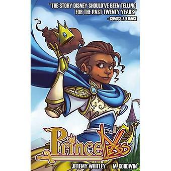 Princeless Volume 1 - Pelasta itsesi Jeremy Whitley - 9781939352545