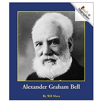 Alexander Graham Bell (Rookie biografier)