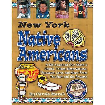New York nativi americani: Sguardo di un bambino capi del nostro stato, tribù, prenotazioni, Powwow, Lore e più del passato e del presente