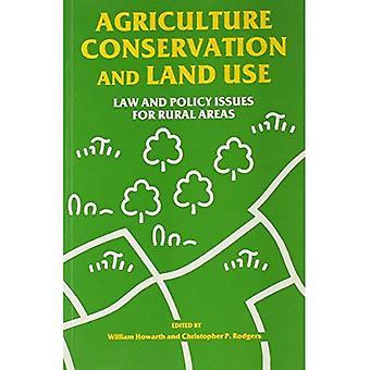 Agricoltura, conservazione e uso del territorio: diritto e questioni di politica per le aree rurali
