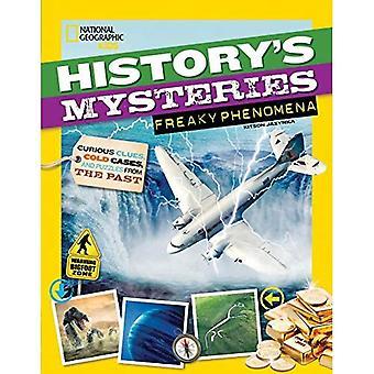 Mistérios da história: estranho fenômeno: pistas curiosas, casos arquivados e enigmas do passado