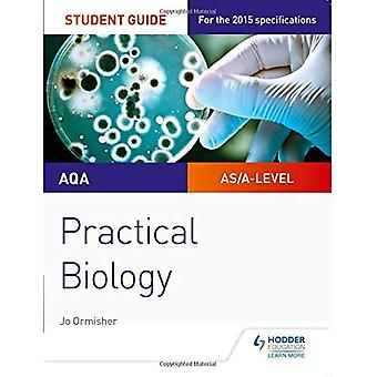 AQA A-level Biology Student Guide: Practical Biology