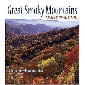 Great Smoky Mountains: Rett og slett vakker