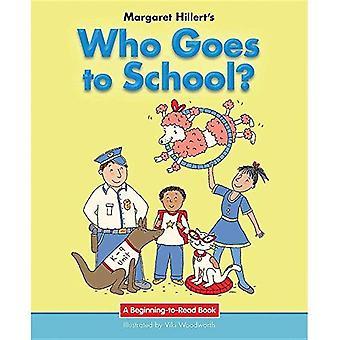 Qui va à l'école? (Début à lire livres)