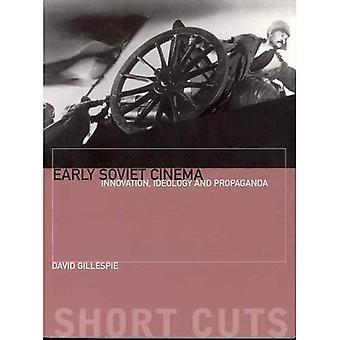Frühe sowjetische Kino: Innovation, Ideologie und Propaganda (Abkürzungen S.)