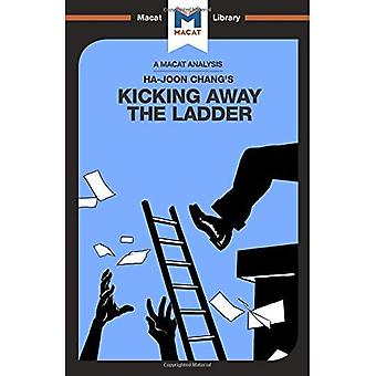 Kicking Away the Ladder (The Macat Library)