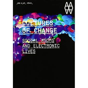 Cultures of Change: Social Atoms and Electronic Lives