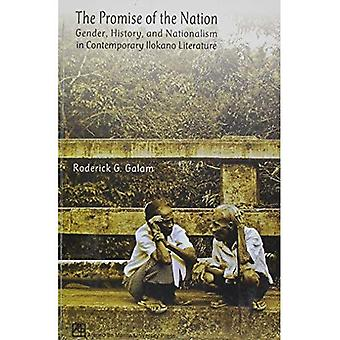 The Promise of the Nation: Gender, History, and Nationalism in Contemporary Ilokano Literature
