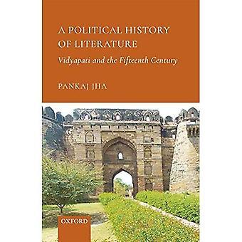 Une histoire politique de la littérature: Vanessa et au XVe siècle