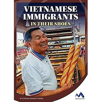 Vietnamese Immigrants: In Their Shoes (Immigrant Experiences)