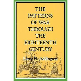 Pattern War Eighteen Century by Larry H Addington