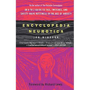 Encyclopedia Neurotica by Winokur & Jon