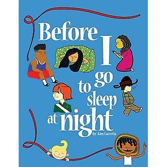 Voordat ik ga slapen 's nachts door Lucretia & Kim