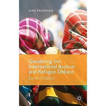 Könsmärkning internationell asyl- och flyktingpolitik debatt andra upplagan av Freedman & Jane