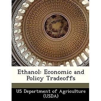 Etanol económica y política de compensaciones por el USDA Departamento de agricultura de Estados Unidos