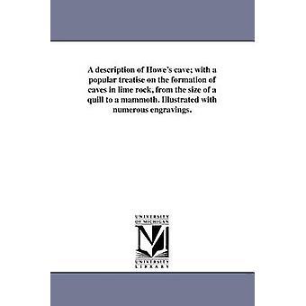 Eine Beschreibung des Howes Höhle mit eine populäre Abhandlung über die Entstehung von Höhlen im Kalkgestein von der Größe der Feder, ein Mammut. Illustriert mit zahlreichen Gravuren. von Michigan historische Reprints