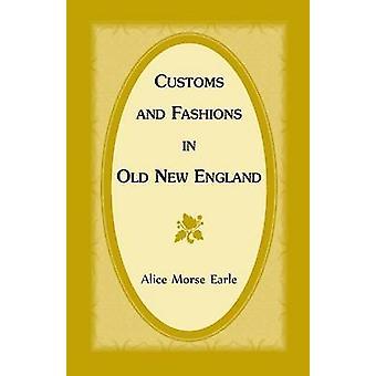 Told og mode i gamle New England af Earle & Alice Morse