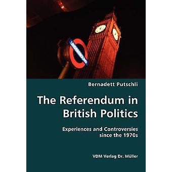 El referéndum en la política británica experiencias y controversias desde la década de 1970 por Putschli y Bernadett