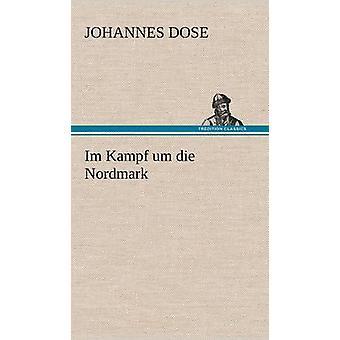 Im Kampf Die Um Nordmark af dosis & Johannes