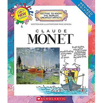 Claude Monet (Revised Edition) by Mike Venezia - 9780531225400 Book