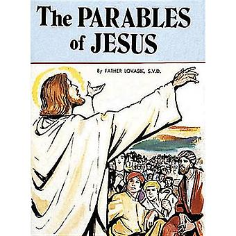 The Parables of Jesus by Lawrence G Lovasik - 9780899422916 Book